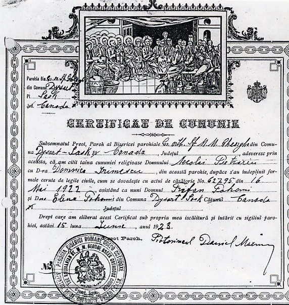 Niculai & Domnica's Marriage Certificate Year: 1922 Place Name: Dysart Certificate issued by the Romanian Orthodox Church, Dysart Sask.